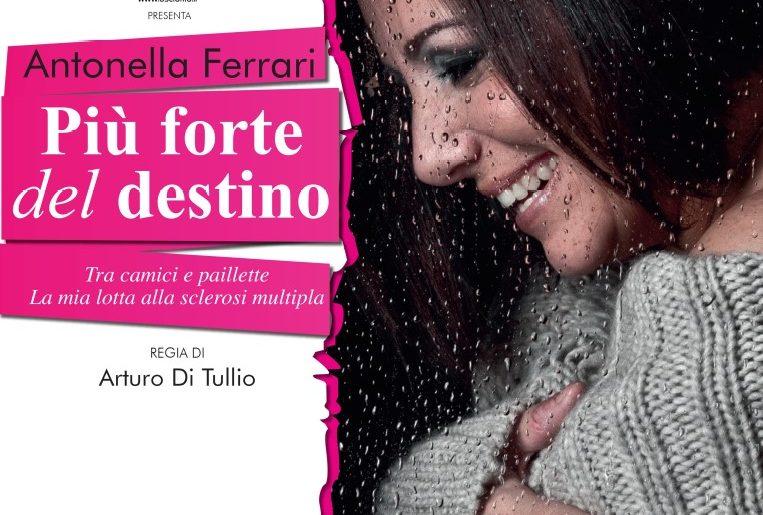 ANTONELLA FERRARI  PIU' FORTE DEL DESTINO – tour 2019